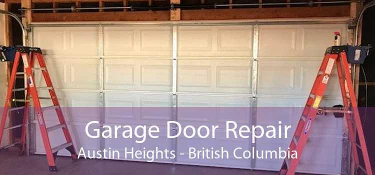 Garage Door Repair Austin Heights - British Columbia