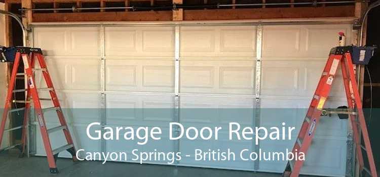 Garage Door Repair Canyon Springs - British Columbia