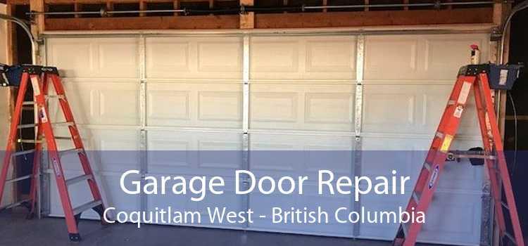 Garage Door Repair Coquitlam West - British Columbia