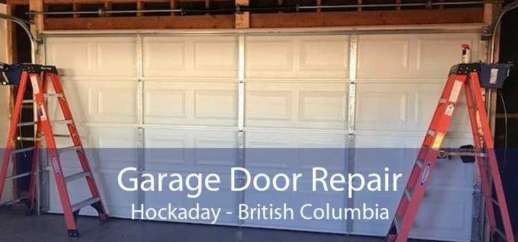 Garage Door Repair Hockaday - British Columbia