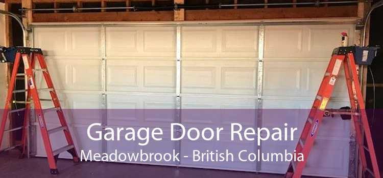 Garage Door Repair Meadowbrook - British Columbia
