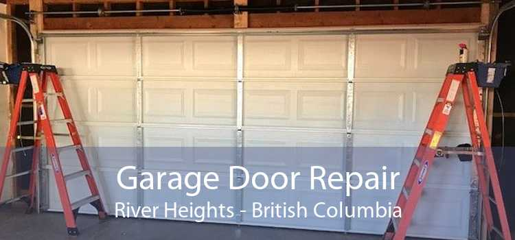 Garage Door Repair River Heights - British Columbia