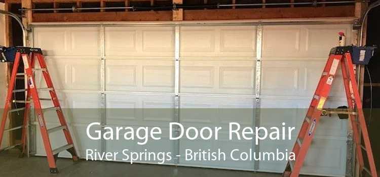 Garage Door Repair River Springs - British Columbia